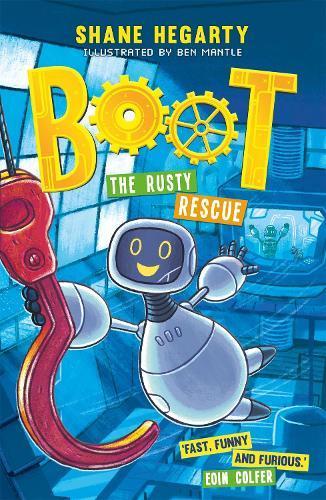 The Rusty Rescue (BOOT, Book 2)