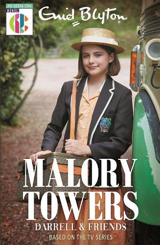 Malory Towers: Malory Towers Darrell and Friends: As seen on CBBC TV
