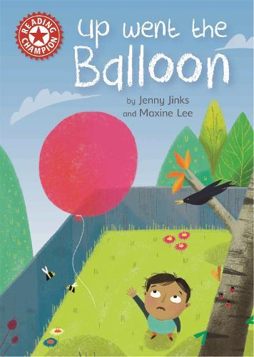 Reading Champion: Up Went the Balloon: Independent ReadingRed2