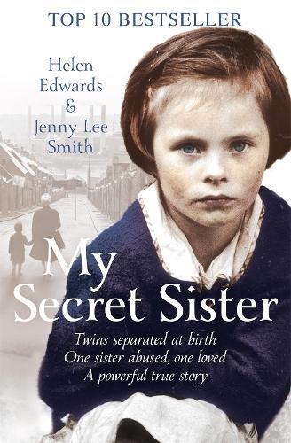 My Secret Sister: Jenny Lucas and Helen Edwards'familystory