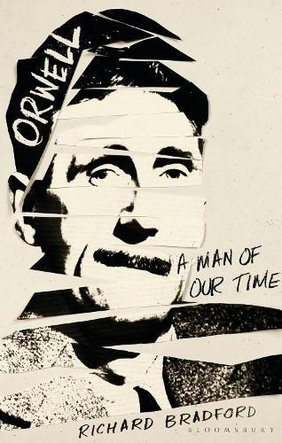 Orwell: A Man ofOurTime