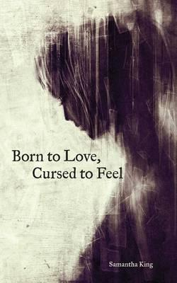 Born to Love, CursedtoFeel
