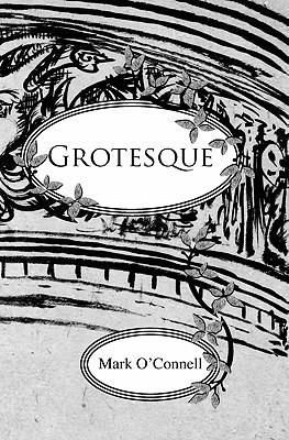 Grotesque: AnIlustratedStory
