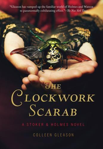 The Clockwork Scarab: a Stoker &HolmesNovel