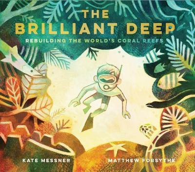The Brilliant Deep: Rebuilding the World's Coral Reefs