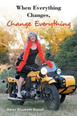 When Everything Changes,ChangeEverything