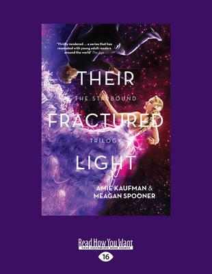 Their Fractured Light: The Starbound Trilogy