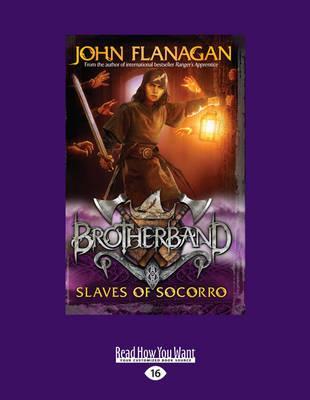 Slaves of Socorro: Brotherband 4