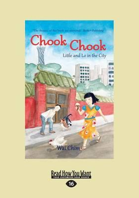 Chook Chook: Little and Lo in the City