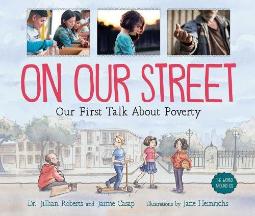 On Our Street: Our First TalkAboutPoverty