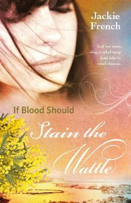 If Blood Should StaintheWattle