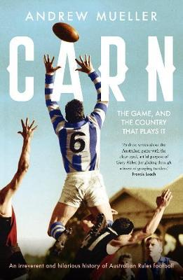 Carn: The Game, and the Country thatPlaysit