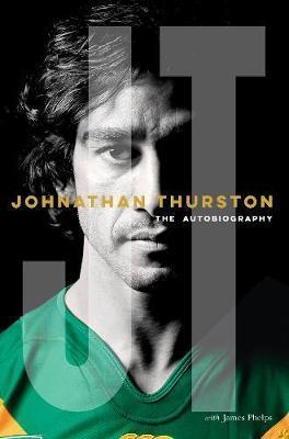 Johnathan Thurston:TheAutobiography