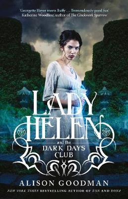 Lady Helen and the Dark Days Club (Lady Helen,Book1)