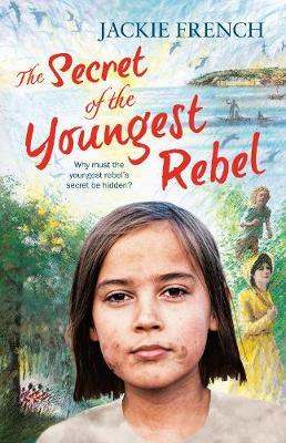 The Secret of the Youngest Rebel (The Secret Histories, #5)