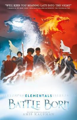 Battle Born (Elementals,Book3)