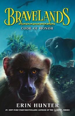 Bravelands: Code of Honor (Bravelands, #2)
