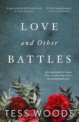 Love And Other Battles: A heartbreaking, redemptive family story for ourtime