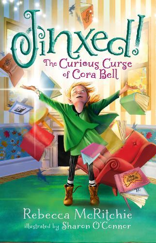 The Curious Curse of Cora Bell (Jinxed!, Book 1)