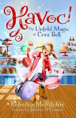 Havoc!: The Untold Magic of Cora Bell (Jinxed, Book 2)