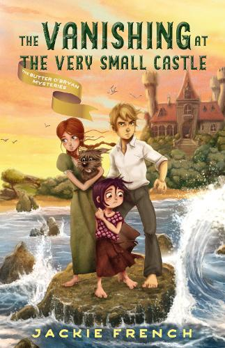 The Vanishing at the Very Small Castle (The Butter O'Bryan Mysteries,Book2)