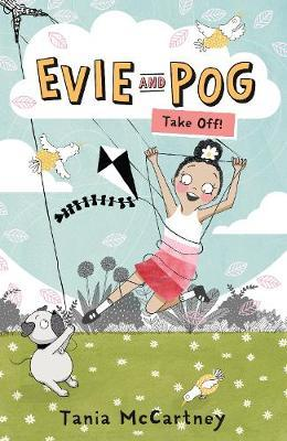 Take Off! (Evie and Pog, Book 1)