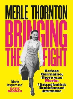 Merle Thornton: BringingtheFight