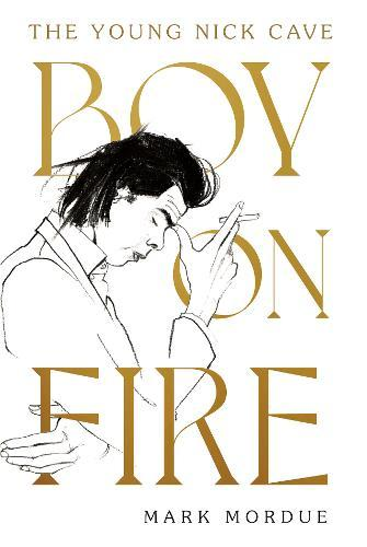 Boy On Fire: The YoungNickCave