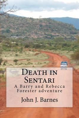 Death in Sentari: A Barry Forester and RebeccaJonesadventure