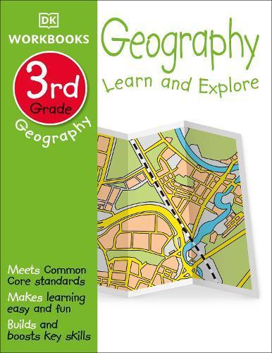 DK Workbooks: Geography, Third Grade: LearnandExplore