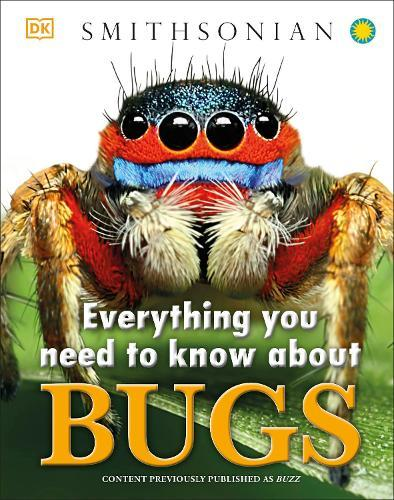 Everything You Need to KnowAboutBugs