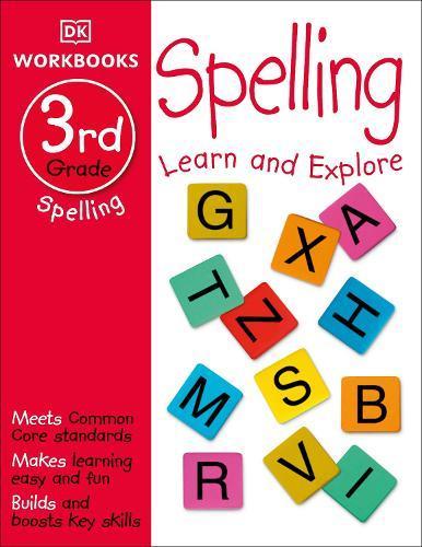 DK Workbooks: Spelling, Third Grade: LearnandExplore