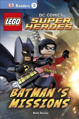 DK Readers L3: Lego(r) DC Comics Super Heroes: Batman's Missions: Can Batman and Robin SaveGothamCity?