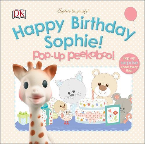Sophie la girafe: Pop-up Peekaboo Happy Birthday Sophie!:Pop-UpPeekaboo!