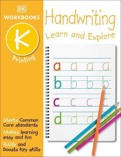 DK Workbooks: Handwriting: Printing, Kindergarten: LearnandExplore
