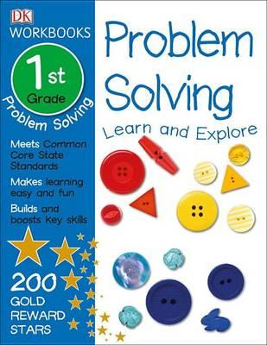 DK Workbooks: Problem Solving, First Grade: LearnandExplore