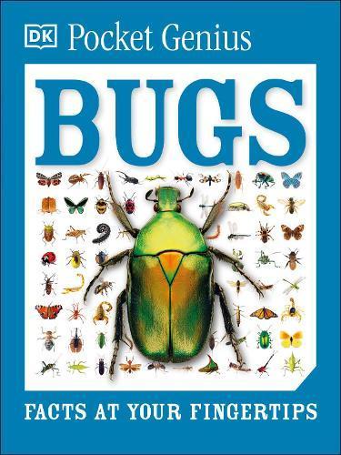 Pocket Genius: Bugs: Facts atYourFingertips