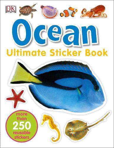 Ultimate Sticker Book: Ocean: More Than 250ReusableStickers