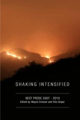 Shaking Intensified: Best Prose 2007-2010