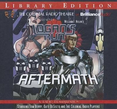 William F. Nolan's Logan's Run - Aftermath:LibraryEdition