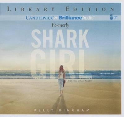 Formerly Shark Girl:LibraryEdition