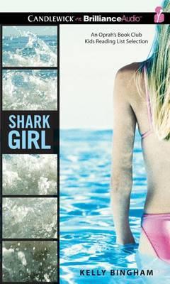 Shark Girl:LibraryEdition