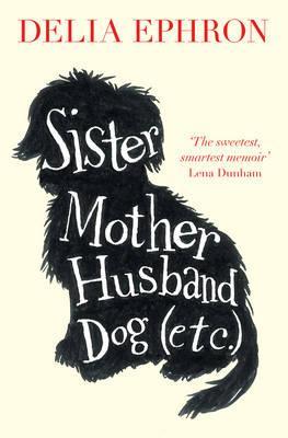 Sister Mother HusbandDog(Etc.)