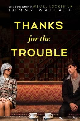 Thanks fortheTrouble