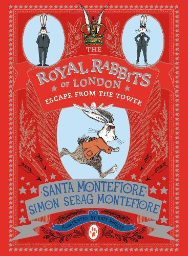 The Royal Rabbits of London: Escape FromtheTower