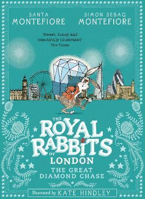 Royal Rabbits of London: The GreatDiamondChase
