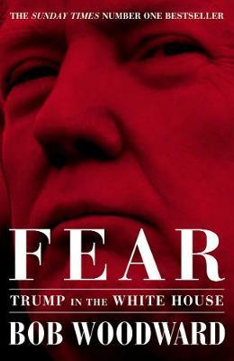 Fear: Trump in theWhiteHouse