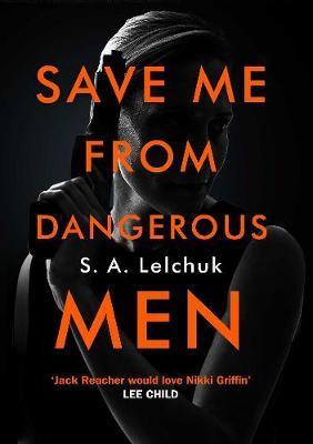 Save Me fromDangerousMen