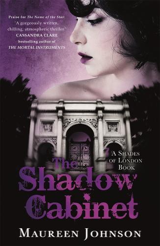 The Shadow Cabinet: A Shades ofLondonNovel