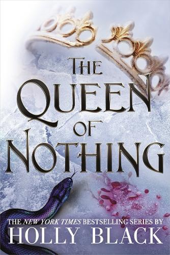 The Queen of Nothing (The Folk of the Air, Book 3)
